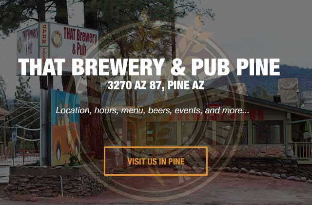 THAT Brewery and Pub in Pine